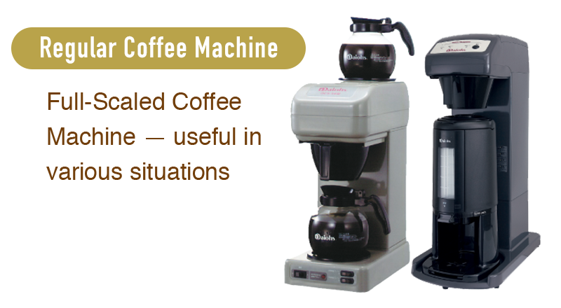 Regular Coffee Machine Full-Scaled Coffee Machine, useful in various situations