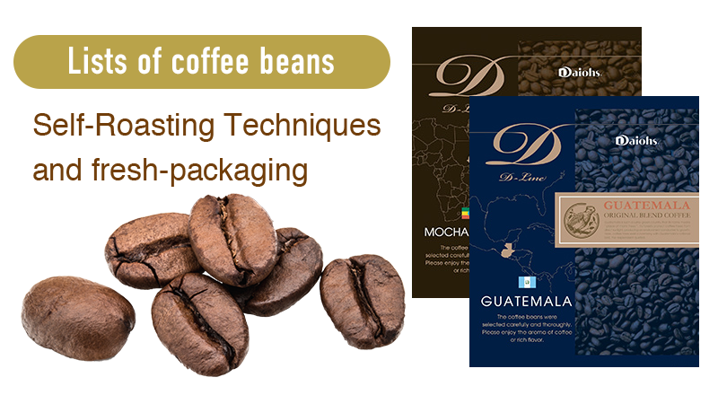 Lists of coffee beans Self-Roasting Techniques and fresh-packaging